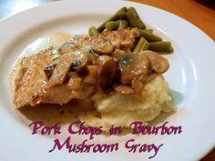Pork Chops in Bourbon Mushroom Gravy