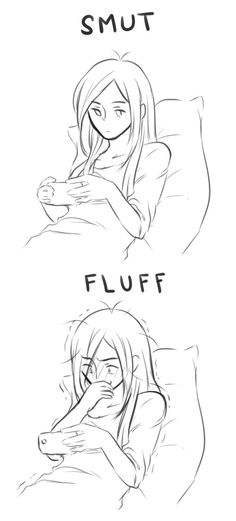 This is perfect because I do this all the time. When I read smut its with a poker face but when its fluff I am a gooey mess of feels.