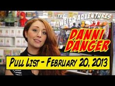 Pull List for February 20, 2013 - Danni loses it, mainly because of a certain pink, translucent baby-sitter  http://www.weird-girls.com  http://www.weird-girls.com/pull-list-for-february-20-2013/