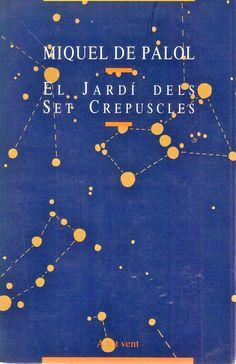 Miquel de Palol | El jardí dels set crepuscles (1989)