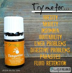 Young Living's Tangerine. Try me for obesity, anxiety, insomnia, irritability, liver problems, digestive problems, parasites, fluid retention. Heartfelt Hullabaloo #essentialoils: