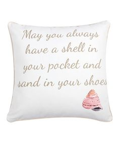 Love this 'Shell in Your Pocket' Throw Pillow on #zulily! #zulilyfinds