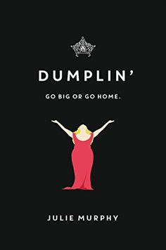 Dumplin'- Willowdean has always been at home in her own skin. With her all-American-beauty best friend, Ellen, by her side things have always worked until Will meets Bo. Will isn't surprised to find herself attracted to Bo. She is surprised when he seems to like her back. Instead of finding self-assurance in her relationship with Bo, Will starts to doubt herself. She sets out to find her confidence by doing the most horrifying thing she can imagine: entering the Miss Teen Blue Bonnet Pageant...
