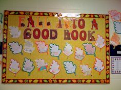 """Fall Into a Good Book"" using leaf writing templates is a great way create a fall bulletin board display that highlights reading."