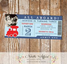 Choo Choo All Aboard Train Birthday Party Ticket Invitation with photo - choose your own colors - cannot accommodate extra text by NotableAffairs
