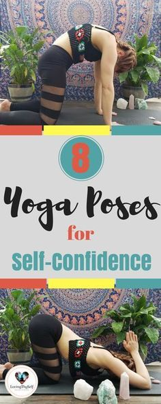 8 yoga poses for self-confidence, self-love, and self-care. All of these poses will help you ignite the best version of yourself and allow you to make time for yourself. These yoga poses are great for beginners and advanced yogis. I personally do this practice on the regular and have a noticed a huge difference. https://lovingthyself.net/yoga-poses-for-opening-up-the-heart-chakra-self-love/ #yoga #selflove #selfcare