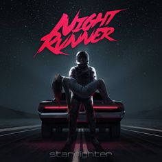 Starfighter cover art by by Night Runner  Dark night, red neon, neon car, night road