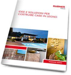 Catalogo 2013 - Rubner Haus - Una casa in legno per sempre