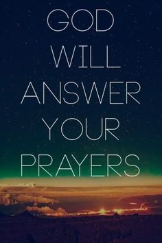 God answers Our Prayers Quotes   God will answer your prayers   Our GOD