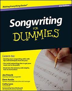 Songwriting For Dummies eBook: Dave Austin, Jim Peterik, Cathy Lynn Austin: Amazon.com.br: Loja Kindle