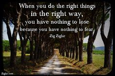 When you do the right thing...