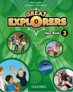 Great explorers 3 / Nina Lauder, Paul Shipton, Suzanne Torres http://absysnetweb.bbtk.ull.es/cgi-bin/abnetopac01?TITN=555274