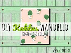 DIY Wandbild Kaktus als kostenlose Vorlage #selbermachen #cacti #download #free printable #kakteen #deko