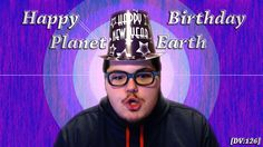 Happy Birthday Planet Earth [DV:126]  Today we celebrate the New Year's Holiday by taking a look at creating less Resolutions, and more Life-Changing Goals.  Additionally, we sing Happy Birthday to our favorite little speck of dust, journeying around our lovely ball of fire in the sky.  Which, why not celebrate such an occasion? This is after all, the only home we've ever known.