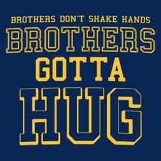 Brothers Gotta Hug