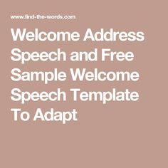 70 Short Welcome Speech Samples To Address any Event ...