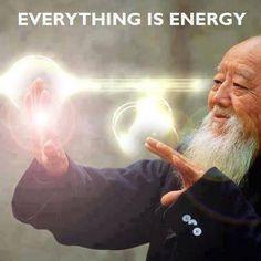 Everything is Energy ~. We work with this energy in Qi Gong Qi Gong, Jikiden Reiki, Reiki Meister, Swing Yoga, Tai Chi Qigong, Shiatsu, Prix Nobel, Everything Is Energy, Quantum Physics