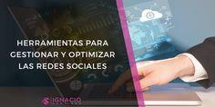 mejores herramientas redes sociales gestion administracion optimizacion