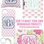 Create Your Own Monogram Products!