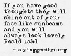 #Quote #Dahl #Sunbeams #Face