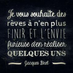 Jacques Brel #citation #inspiré #dreamforlife Plus