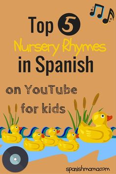 Our favorite nursery rhymes in Spanish for kids on YouTube! Songs are an amazing way to learn Spanish, even if you are not a native speaker. Start Spanish as early as possible!