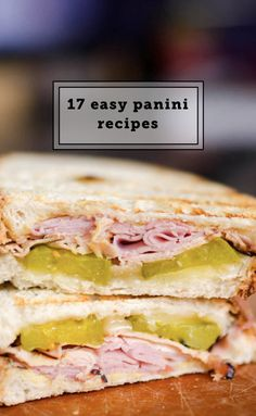 17 easy panini recipes you can make for lunch or dinner.