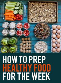 How to Prep Healthy Food for The Week | Medi Delite