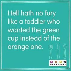 True... toddler quote