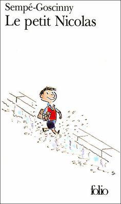 Le Petit Nicolas - par Sempé & Goscinny. A lire que l'on soit enfant ou adulte. Drole, malin et délicieusement  désuet