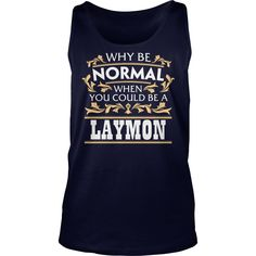 LAYMON Funny Tshirt #gift #ideas #Popular #Everything #Videos #Shop #Animals #pets #Architecture #Art #Cars #motorcycles #Celebrities #DIY #crafts #Design #Education #Entertainment #Food #drink #Gardening #Geek #Hair #beauty #Health #fitness #History #Holidays #events #Home decor #Humor #Illustrations #posters #Kids #parenting #Men #Outdoors #Photography #Products #Quotes #Science #nature #Sports #Tattoos #Technology #Travel #Weddings #Women