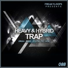 Heavy & Hybrid Trap from Freaky Loops