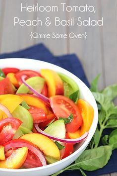 heirloom tomato, peach & basil salad {big kitchen salad set giveaway} - Gimme Some Oven