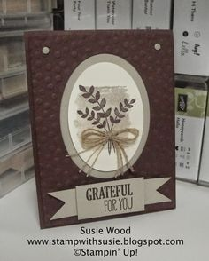 Stampin' Up!- I LOVE this stamp set- 'For All Things'!! A perfect stamp set for any occasion!