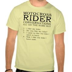 >>>The best place          	Motocross Conversations Funny Dirt Bike Shirt           	Motocross Conversations Funny Dirt Bike Shirt We provide you all shopping site and all informations in our go to store link. You will see low prices onDeals          	Motocross Conversations Funny Dirt Bike Sh...Cleck Hot Deals >>> http://www.zazzle.com/motocross_conversations_funny_dirt_bike_shirt-235452887369995395?rf=238627982471231924&zbar=1&tc=terrest
