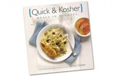 Win a copy of Quick & Kosher: Meals in Minutes.