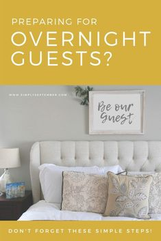 Preparing for Overnight Guests? Don't Forget These Simple Steps - Simply September Parenting Win, Parenting Hacks, Clean Space, Cute Frames, Organizing Your Home, Life Organization, Spring Cleaning, Don't Forget, Activities For Kids