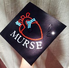 Anatomically correct (kinda) heart Graduation cap nursing I made! BSN RN. Hope this inspired you to make your own!