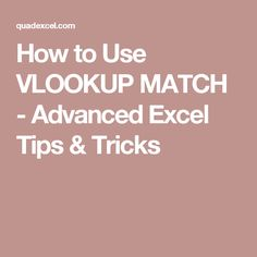 How to Use VLOOKUP MATCH - Advanced Excel Tips & Tricks