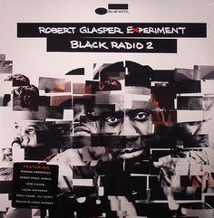ROBERT GLASPER EXPERIMENT - Black Radio 2 (Blue Note US)