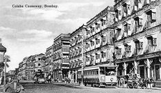 Coloba Causeway was a land link between Colaba and Old Woman's Island - it was the first to host horse drawn trams Bombay.