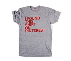 Pinterest T-Shirt haha