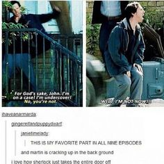 this is my favourite Sherlock scene of all time purely because he took the wHOLE DOOR OFF and we'll never know if Benedict quite meant to take the whole thing off