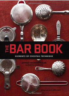 201405-ss-summer-cookbook-roundup-the-bar-book  via Departures