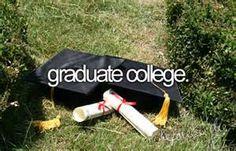 Graduate College. # Bucket List # Before I Die # College Life