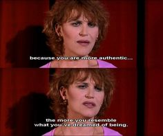 One of my very favorite Almodovar lines - from All About My Mother.