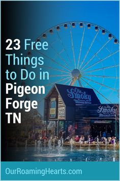 Our comprehensive list of free things to do in Pigeon Forge TN. You will not want to miss any of these so plan accordingly to visit them all! #ourroaminghearts #tennessee #frugaltravel #familyattractions #pigeonforge #thingstodo | Things to do in Pigeon Forge | Tennessee Travel | Frugal Travel | Free things to do | National Parks | Travel Advice, Travel Guides, Travel Tips, Travel With Kids, Family Travel, Pigeon Forge Tn, Pet Travel, Free Things To Do, Family Adventure