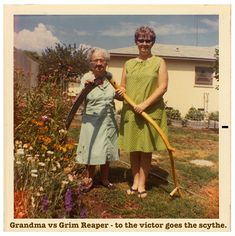 Grandma Reaper. Snapshot of Grandma and daughter in the backyard with a huge scythe. New Hospice Rules. marchmatron.com