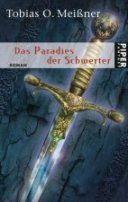 Tobias O. Meißner - Das Paradies der Schwerter