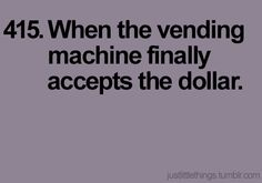 just little things 415. YES. that's right. you take my dollar!